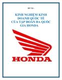 """Đề tài """"Kinh nghiệm kinh doanh quốc tế của tập đoàn đa quốc gia Honda"""""""