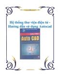 Hệ thống thư viện điện tử - Hướng dẫn sử dụng Autocad 14