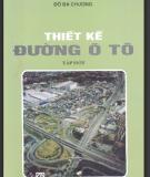 Thiết kế đường ô tô: Tập 1 - GS.TS. Đỗ Bá Chương
