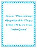"""Báo cáo """"Phân tích hoạt động nhập khẩu Công ty TNHH TM & DV Minh Duyên Quang"""""""