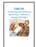 """Luận văn """"Tổ chức công tác kế toán tài sản cố định tại Công ty TNHH may và thương mại Việt Thành""""."""