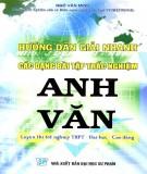 Hướng dẫn giải nhanh các bài tập trắc nghiệm Anh Văn -  Ngô Văn Minh