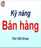 Thuyết trình: Kỹ năng bán hàng - Tâm Việt