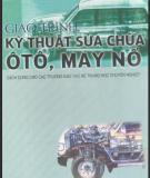Giáo trình Kỹ thuật sửa chữa ôtô, máy nổ - GS.TS. Nguyễn Tất Tiến & GVC. Đỗ Xuân Kính