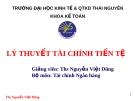 Bài giảng: Lý thuyết môn tài chính tiền tệ (Chương 8. Hệ thống ngân hàng) - ThS. Nguyễn Việt Dũng