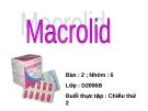 Bài thuyết trình về thuốc Macrolid