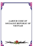 LABOUR CODE OF SOCIALIST REPUBLIC OF VIETNAM