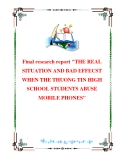 """Final research report """"THE REAL SITUATION AND BAD EFFECST WHEN THE THUONG TIN HIGH SCHOOL STUDENTS ABUSE MOBILE PHONES"""""""