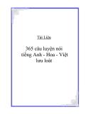 365 câu luyện nói tiếng Anh - Hoa - Việt lưu loát