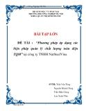 """Báo cáo thực tập   """"Phương pháp áp dụng các biện pháp quản lý chất lượng toàn diện TQM"""" tại công ty TNHH NatSteelVina"""