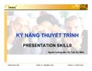 Kỹ năng thuyết trình- presentation skills