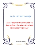 """Đồ án tốt nghiệp """"HIỆN TƯỢNG DÔNG SÉT VÀ ẢNH HƯỞNG CỦA DÔNG SÉT ĐẾN HỆ THỐNG ĐIỆN VIỆT NAM"""""""