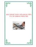 Tài liệu Bài tập Kế toán vốn bằng tiền và các khoản phải thu