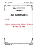 """Chuyên đề tốt nghiệp """"Kế toán bán hàng nhập khẩu tại Tổng công ty Thép Việt Nam"""""""