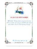 Báo cáo thực tập - Hoàn thiện công tác kế toán NVL, CCDC tại Công ty TNHH nhà nước một thành viên Cơ Khí Quang Trung