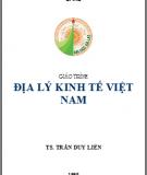 Giáo trình Địa lí kinh tế Việt Nam - TS. Trần Duy Liên