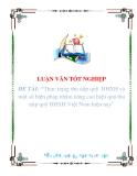 """Luận văn """"Thực trạng thu nộp quỹ  BHXH và một số biện pháp nhằm nâng cao hiệu quả thu nộp quỹ BHXH Việt Nam hiện nay"""""""