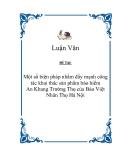"""Đề tài """"Một số biện pháp nhằm đẩy mạnh công tác khai thác sản phẩm bảo hiểm An Khang Trường Thọ của Bảo Việt Nhân Thọ Hà Nội """""""