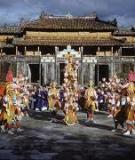 Nhạc cung đình Huế - loại hình âm nhạc truyền thống đặc sắc ở Việt Nam