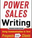 PRAISE FOR POWER SALES WRITING