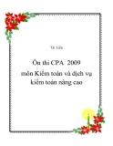 Ôn thi CPA  2009 môn Kiểm toán và dịch vụ kiểm toán nâng cao