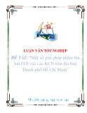 """Luận văn """"Một số giải pháp nhằm thu hút FDI vào các KCN trên địa bàn Thành phố Hồ Chí Minh"""""""