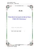 """BÁO CÁO THỰC TẬP """" Hoàn thiện kế toán nguyên vật liệu tại Công ty TNHH CBNS Minh Quang """""""