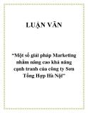 """Đề tài """"Một số giải pháp Marketing nhằm nâng cao khả năng cạnh tranh của công ty Sơn Tổng Hợp Hà Nội"""""""