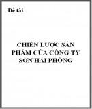 Đề tài: Chiến lược sản phẩm của công ty Sơn Hải Phòng