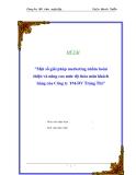 """Đề tài """"Một số giải pháp marketing nhằm hoàn thiện và nâng cao mức độ thỏa mãn khách hàng của Công ty TM-DV Tràng Thi"""""""