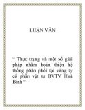"""Đề tài  """" Thực trạng và một số giải pháp nhằm hoàn thiện hệ thống phân phối tại công ty cổ phần vật tư BVTV Hoà Bình """""""