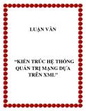 KIẾN TRÚC HỆ THỐNG QUẢN TRỊ MẠNG DỰA TRÊN XML