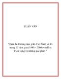 """Đề tài """"quan hệ thương mại giữa Việt Nam và EU trong 10 năm qua (1990 - 2000) và đề ra triển vọng và những giải pháp """""""