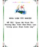 Luận văn : Quan hệ kinh tế thương mại Việt Nam - Thái Lan trong giai đoạn hiện nay
