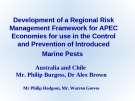 Development of a Regional Risk Management Framework for APEC Economies for use in the Control and Prevention of Introduced Marine Pests