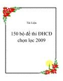 150 bộ đề thi ĐHCĐ chọn lọc 2009