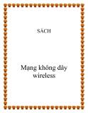 Tài liệu về  mạng không dây wireless
