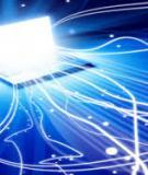 Kỹ thuật thông tin quang - Bài 1: Giới thiệu tổng quát