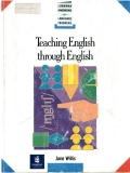 Teaching English through English - Dạy tiếng Anh bằng tiếng Anh