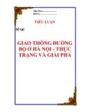 Tiểu luận về: ' giao thông đường bộ ở Hà Nội- thực trạng và giải pháp'