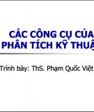 Bài giảng Các công cụ của phân tích kỹ thuật - ThS.Phạm Quốc Việt