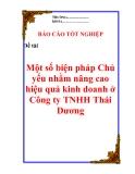 """Luận văn:""""Một số biện pháp Chủ yếu nhằm nâng cao hiệu quả kinh doanh ở Công ty TNHH Thái Dương """""""