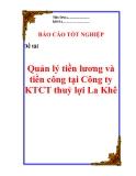 Luận văn về: 'Quản lý tiền lương và tiền công tại Công ty KTCT thuỷ lợi La Khê'