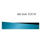 Chương 6: Mô hình TCP/IP