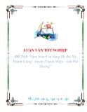 """Đề tài """" Quy hoạch sử dụng đất đai Xã Thanh Giang - huyện Thanh Miện - tỉnh Hải Dương """""""