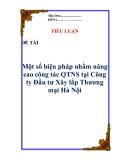 """Tiểu luận:  """"Một số biện pháp nhằm nâng cao công tác QTNS tại Công ty Đầu tư Xây lắp Thương mại Hà Nội """""""