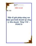 """Tiểu luận: """"Một số giải pháp nâng cao hiệu quả kinh doanh tại công ty liên doanh  Thép VSC - POSCO"""""""