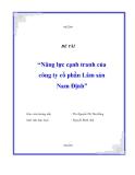 """Báo cáo thực tập tốt nghiệp """"Năng lực cạnh tranh của công ty cổ phần Lâm sản Nam Định"""""""