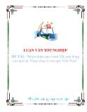 """Luận văn """"Hoàn thiện quy trình XK mặt hàng rau quả tại Tổng công ty rau quả Việt Nam"""""""