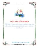 """Luận văn """"Thực trạng và những giải pháp chủ yếu nhằm đẩy mạnh xuất khẩu gia vị của của Việt Nam"""""""